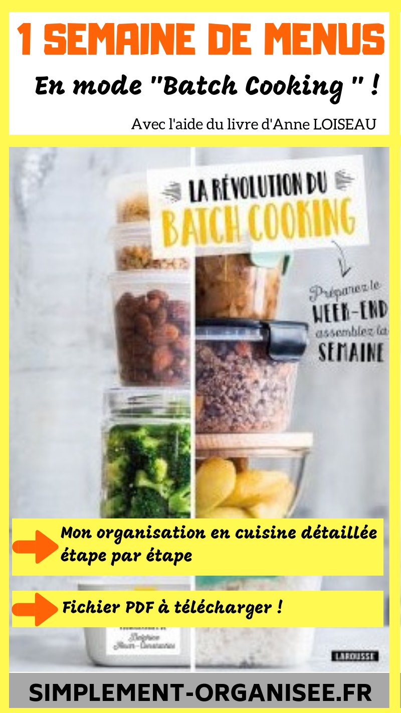 Batch Cooking 1 Semaine De Menus Simplement Organisee